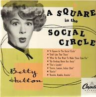 Betty Hutton - A Square In The Social Circle