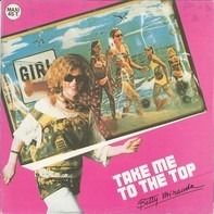Betty Miranda - Take Me To The Top