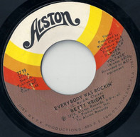 Betty Wright - Everybody Was Rockin' / Show Your Girl