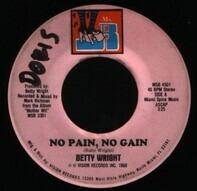 Betty Wright - No Pain, No Gain