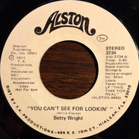 Betty Wright - You Can't See For Lookin'