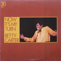 Betty Carter - Now It's My Turn
