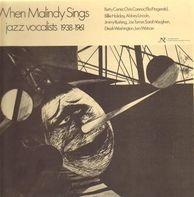Betty Carter, Chris Connor, Ella Fitzgerald a.o. - When Malindy Sings/Jazz Vocalists 1938-1961