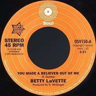 Bettye Lavette - You Made A Believer..
