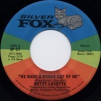 Bettye Lavette - He Made A Woman Out Of Me / Nearer To You