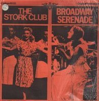 Betty Hutton, Andy Russell,.. - The Stork Club / Broadway Serenade