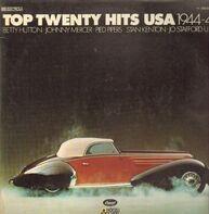 Betty Hutton, Johnny Mercer a.o. - Top Twenty Hits USA 1944-1945