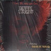 Betty Wright - I Love the Way You Love