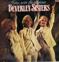 Beverley Sisters - Relax With The Fabulous Beverley Sisters