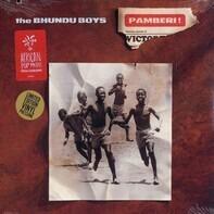 Bhundu Boys - Pamberi!
