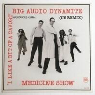 Big Audio Dynamite - Medicine Show (US Remix)