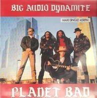 Big Audio Dynamite - Planet Bad