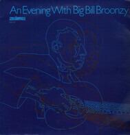 Big Bill Broonzy - An Evening With Big Bill Broonzy