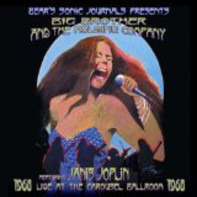 Big Brother & The Holding Company Featuring Janis Joplin - Live At The Carousel Ballroom