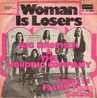Big Brother & The Holding Company - Women Is Losers