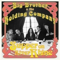 Big Brother & The Holding - Supper On The..