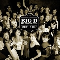 Big D And The Kids Table - Strictly Rude -Reissue-
