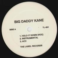 Big Daddy Kane - Hold It Down / Unda Presha
