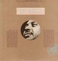 Big Joe Turner - Have no fear Big Joe Turner is here