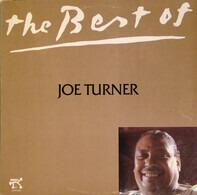 Big Joe Turner - The Best Of Joe Turner