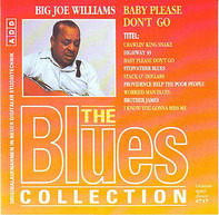 Big Joe Williams - The Blues Collection Vol.36: Baby Please Don't Go