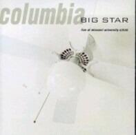 Big Star - Columbia (Live At Missouri University 4/25/93)