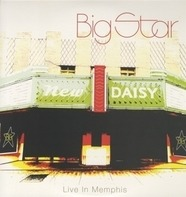 Big Star - Live In Memphis
