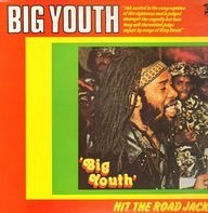 Big Youth - Hit the Road Jack