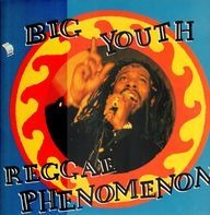 Big Youth - Reggae Phenomenon