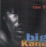 Big Daddy Kane - Raw '91