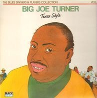 Big Joe Turner - Texas Style