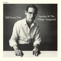 Bill -Trio- Evans - SUNDAY AT THE VILLAGE..