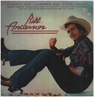 Bill Anderson - Peanuts and Diamonds and Other Jewels
