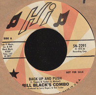 Bill Black's Combo - Almost Persuaded / Back Up And Push