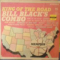 Bill Black's Combo - King of the Road