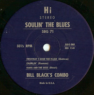 Bill Black's Combo - Soulin' the Blues
