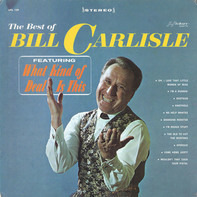 Bill Carlisle - The Best Of Bill Carlisle