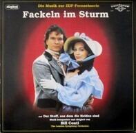 Bill Conti - Fackeln Im Sturm / Der Stoff, Aus Dem Die Helden Sind