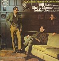 Bill Evans , Shelly Manne , Eddie Gomez - A Simple Matter of Conviction