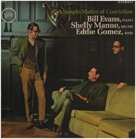 Bill Evans , Shelly Manne , Eddie Gomez - A Simple Matter of Conviction