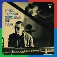 Bill Evans - Polka Dots And Moonbeams