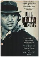 Bill Graham - Bill Graham presents. Ein Leben zwischen Rock & Roll