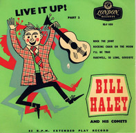 Bill Haley And His Comets - Live It Up ! Part 2
