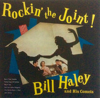 Bill Haley And His Comets - Rockin' The Joint