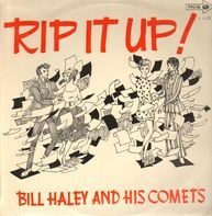 Bill Haley And His Comets - Rip It Up!