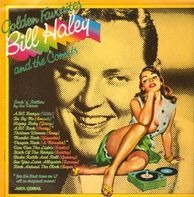 Bill Haley And His Comets - Golden Favourites