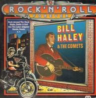 Bill Haley and The Comets - Rock'n'roll Forever