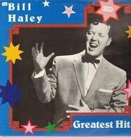Bill Haley - Greatest Hits