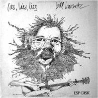 Bill Horwitz - Lies, Lies, Lies