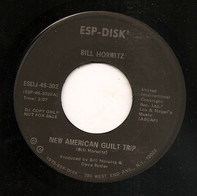 Bill Horwitz - New American Guilt Trip / If I Had A Friend Like Rosemary Woods